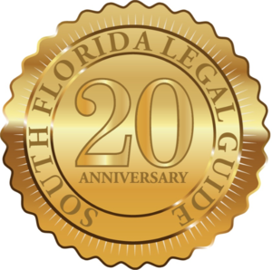 South Florida Legal Guide 20th Anniversary